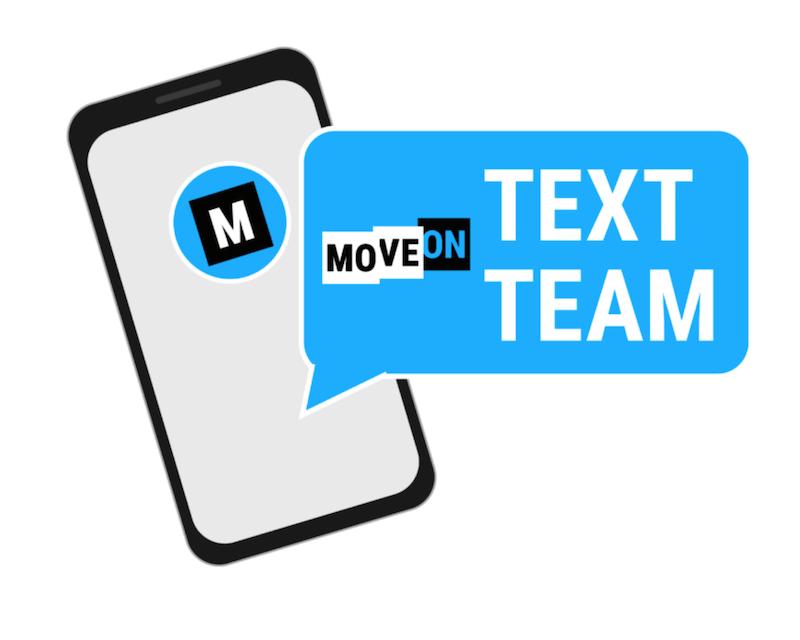 MoveOn text Team